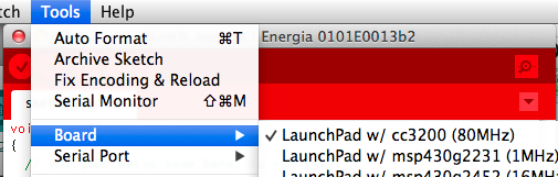 Selecting your board in the Energia Tools Menu